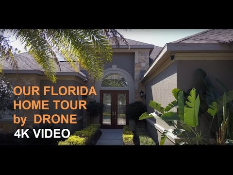 Our Florida Home Tour by Drone: 2017 (1080HD)