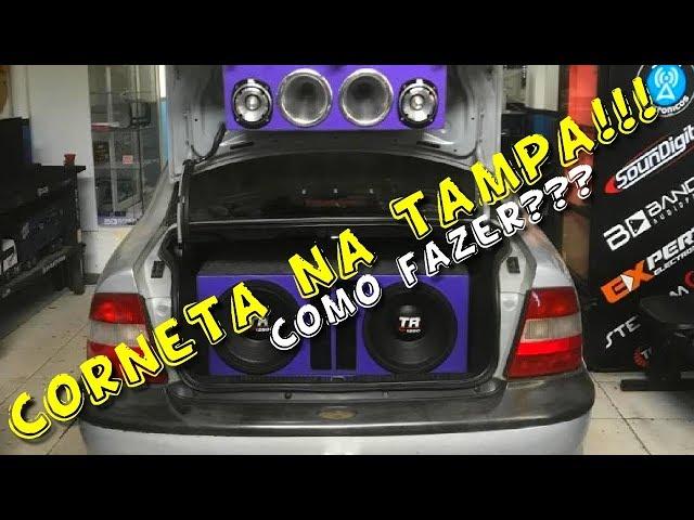 COMO COLOCAR AS CORNETAS NA TAMPA? TRITON 12¨ GRAVE FORTE!!!☢JuNiOr SoM♛®