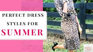 Perfect Dress Styles For The Summer