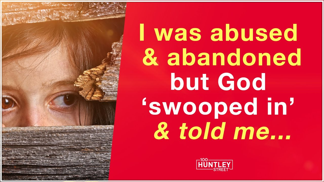 I was abandoned but God 'swooped in' & told me...