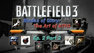 Battlefield 3 - Blades of Glory: The Art of KTFO Ep. 2 Part 2 (Eight Person Zombie Horde!)