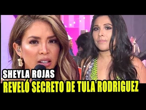 SHEYLA ROJAS REVELÓ INESPERADO SECRETO DE TULA RODRIGUEZ EN DIVAS EEG