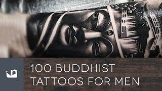 Video 100 Buddhist Tattoos For Men download MP3, 3GP, MP4, WEBM, AVI, FLV Juni 2018