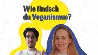 Was denkst du von Veganismus? | Wie findsch du..? | Folge 7