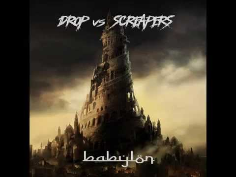DROP & Screapers - Babylon (Original Mix) [FREE DOWNLOAD]