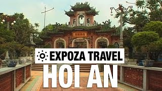 Hoi An (Vietnam) Vacation Travel Video Guide