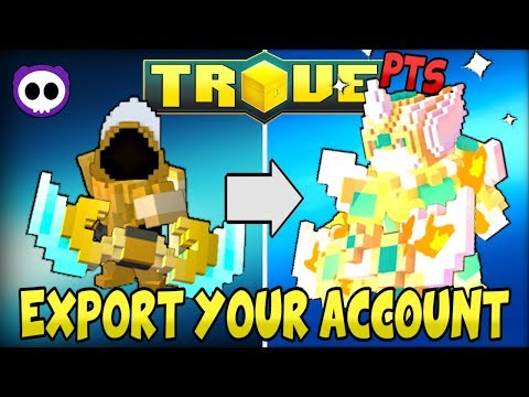 HOW TO EXPORT YOUR LIVE SERVER ACCOUNT TO THE PTS on TROVE! (PC Only)