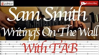 Writing's On The Wall - Sam Smith Acoustic Guitar Tutorial /Lesson/ (007 Spectre Bond Theme)