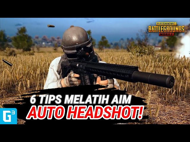 *GIVEAWAY!!* AUTO HEADSHOT! 6 TIPS UNTUK MELATIH AIM!   PUBG Mobile