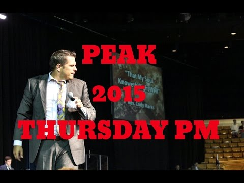 PEAK 2015 Thursday PM Cody Marks