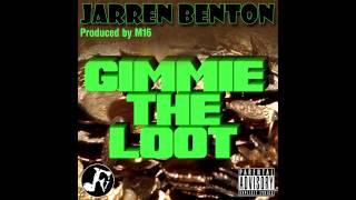 Gimmie The Loot - Jarren Benton