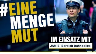 Im Einsatz mit... Jamie | Bereich Bahnpolizei | Folge 1