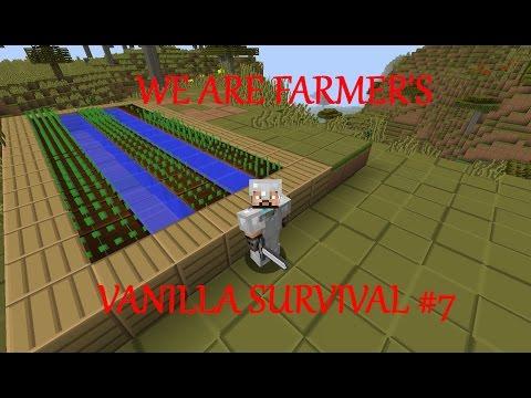 we are farmers: vanilla survival #7