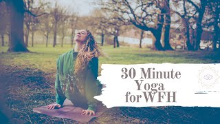 30 Minute Yoga For Working From Home
