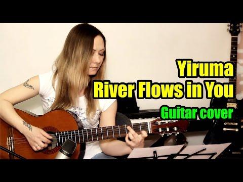 River Flows in You - Yiruma | На гитаре + разбор