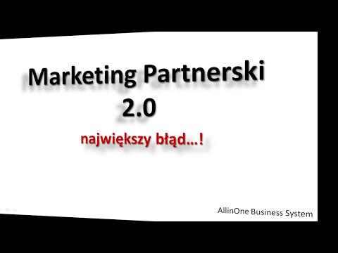 Programy Partnerskie W Praktyce - Największe Błędy Marketingu Partnerskiego...
