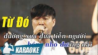 Karaoke Từ Đó Tone Nam - Quang Lập   Nhạc Vàng Bolero Karaoke