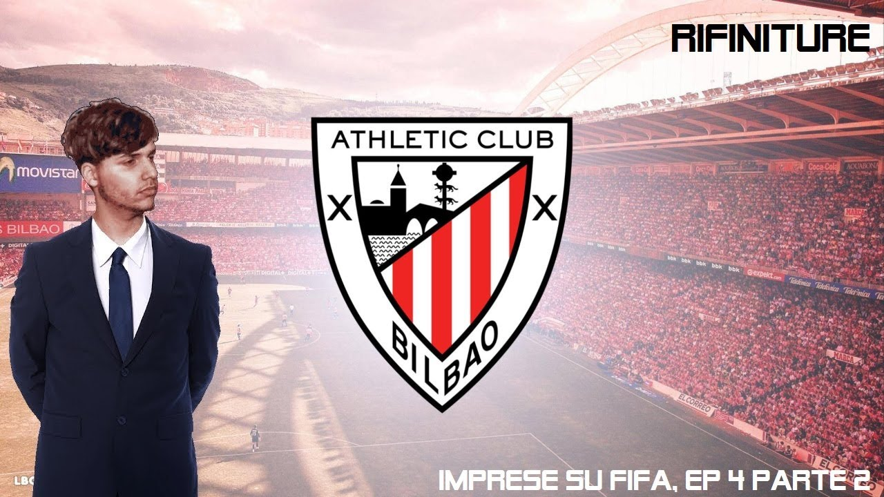 RIFINITURE - Imprese su Fifa #4 [Athletic Bilbao, Parte 2]