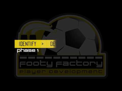 Footy Factory : Footy Evolution // Phase 1 - IDENTIFY