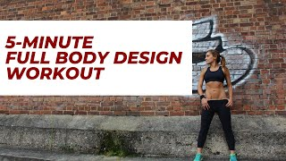 5 minute Full Body HIIT Workout  | The Body Designer