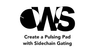 Create A Pulsing Pad With A Side Chained Gate