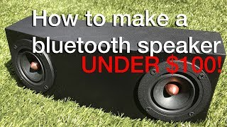How To: BEST DIY Bluetooth Speaker Under $100