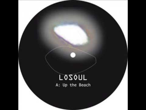 LoSoul - Up the Beach