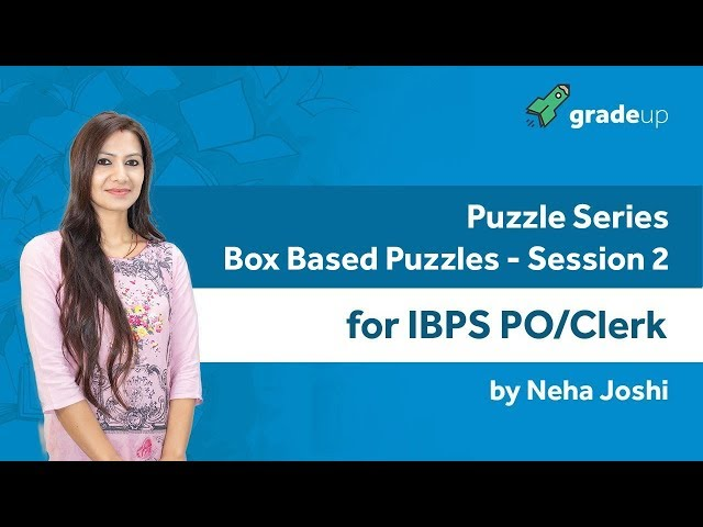 Puzzle Series for IBPS PO/Clerk | Box Based Puzzle - 2 By Neha Mam - Class 8