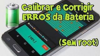 Como CORRIGIR ERROS e CALIBRAR a BATERIA do celular Android [Sem Root]