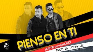 Austin ft Flex - Pienso en ti ( Video Lyrics)