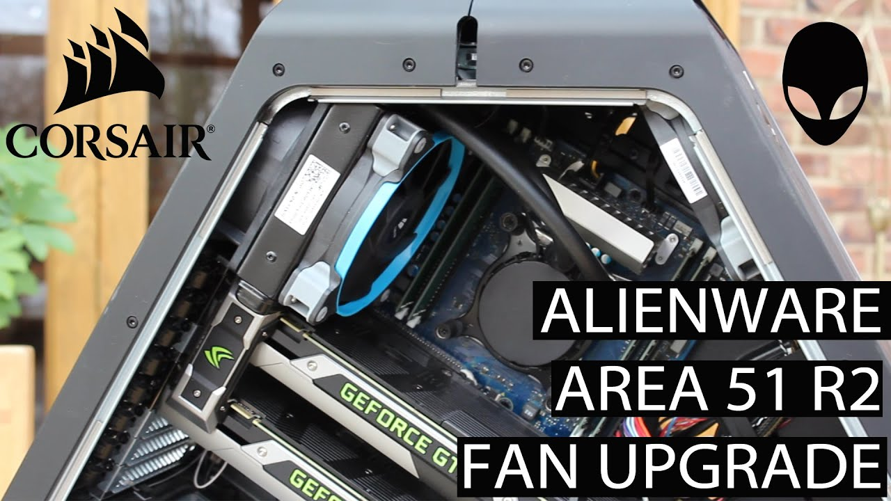 Alienware Area 51 - Fan Upgrade + Radiator
