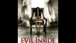 The Evil Inside Official Trailer (2012)