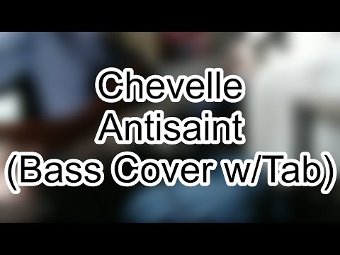 Chevelle - Antisaint (Bass Cover w\Tab) mp3