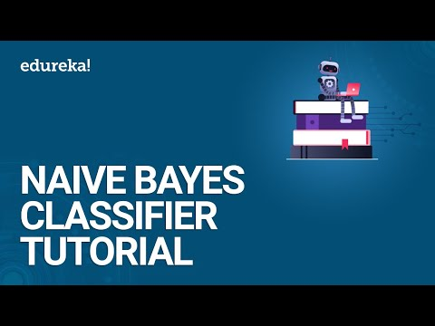 Naive Bayes Classifier Tutorial | Naive Bayes Classifier Example | Naive Bayes in R | Edureka