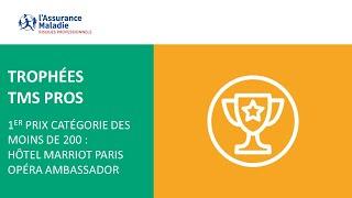 [Trophée TMS Pros] 1er prix catégorie des moins de 200  : Hôtel Marriott Paris Opéra Ambassador