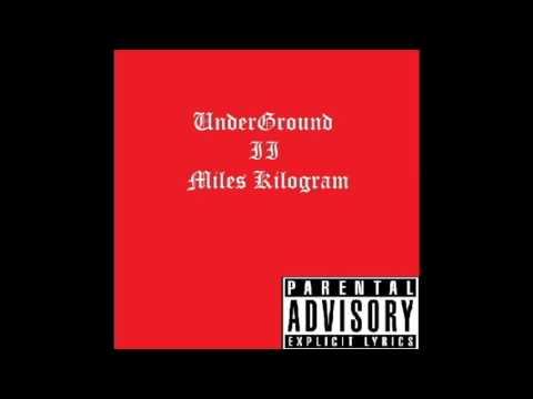 Miles Kilogram - Rage
