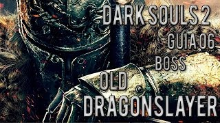 Dark Souls 2, Guia #06 Torre da Chama de Heide Pt2, Boss Old Dragonslayer - Nillo21.