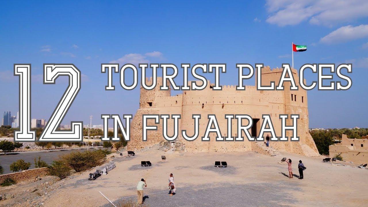Top Twelve Tourist Places To Visit In Fujairah Emirate - UAE - YouTube
