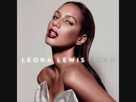 "Leona Lewis - I Got U (full version) NEW SONG 2009 ""ECHO"""