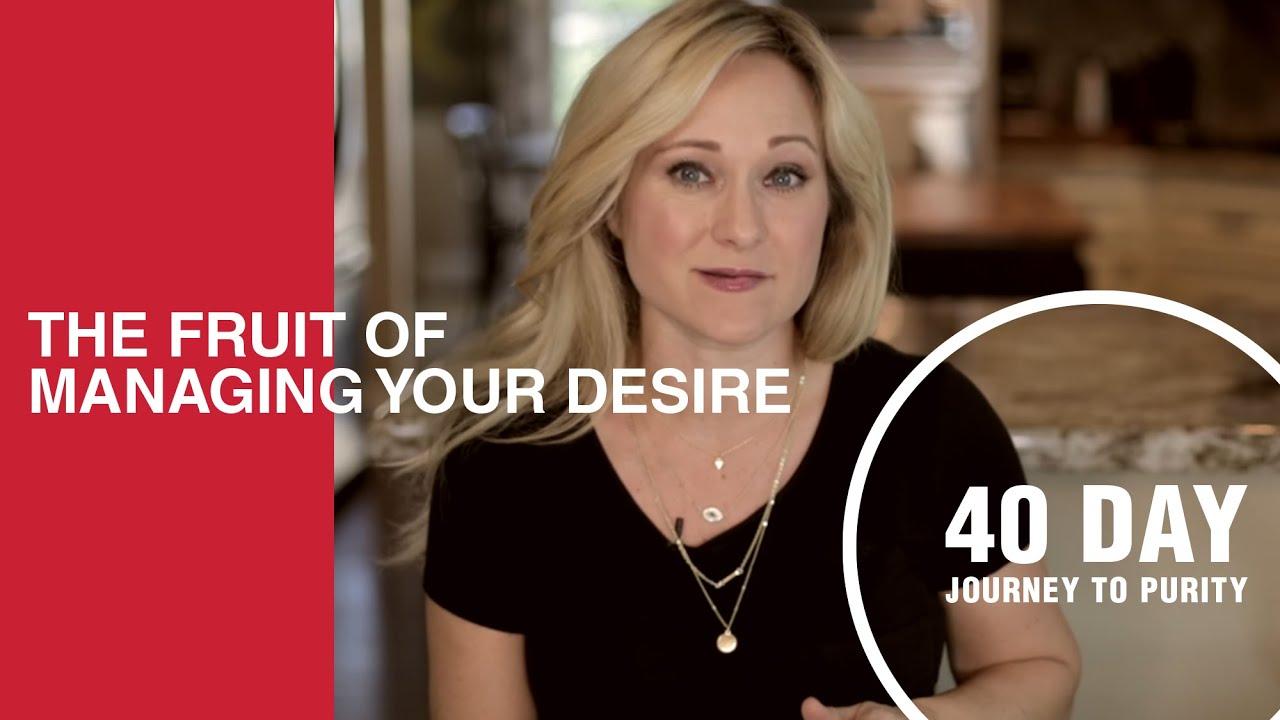 Download The Fruit of Managing Your Desire // Day 1 // Havilah Cunnington