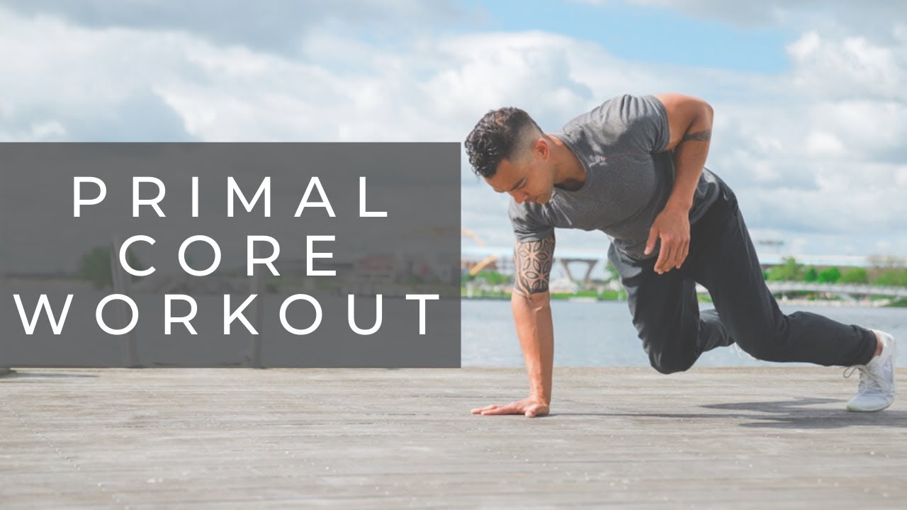 PRIMAL MOVEMENT | Core & Mobility Workout