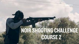 NOIR SHOOTING CHALLENGE 4: STAGE 2