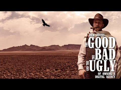 The Good, The Bad, and The Ugly of Running a Digital Agency by Jack Jostes