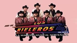 Download LOS RIELEROS DEL NORTE MiX -  ViEJiTAS PERO BUENOTAS