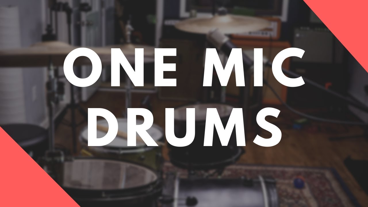 Getting Killer Drum Sounds With One Mic