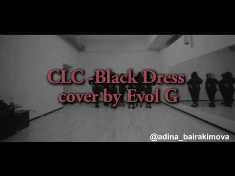 [EVOL G] CLC - Black Dress (Dance Cover)