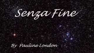 Senza Fine - Pauline London