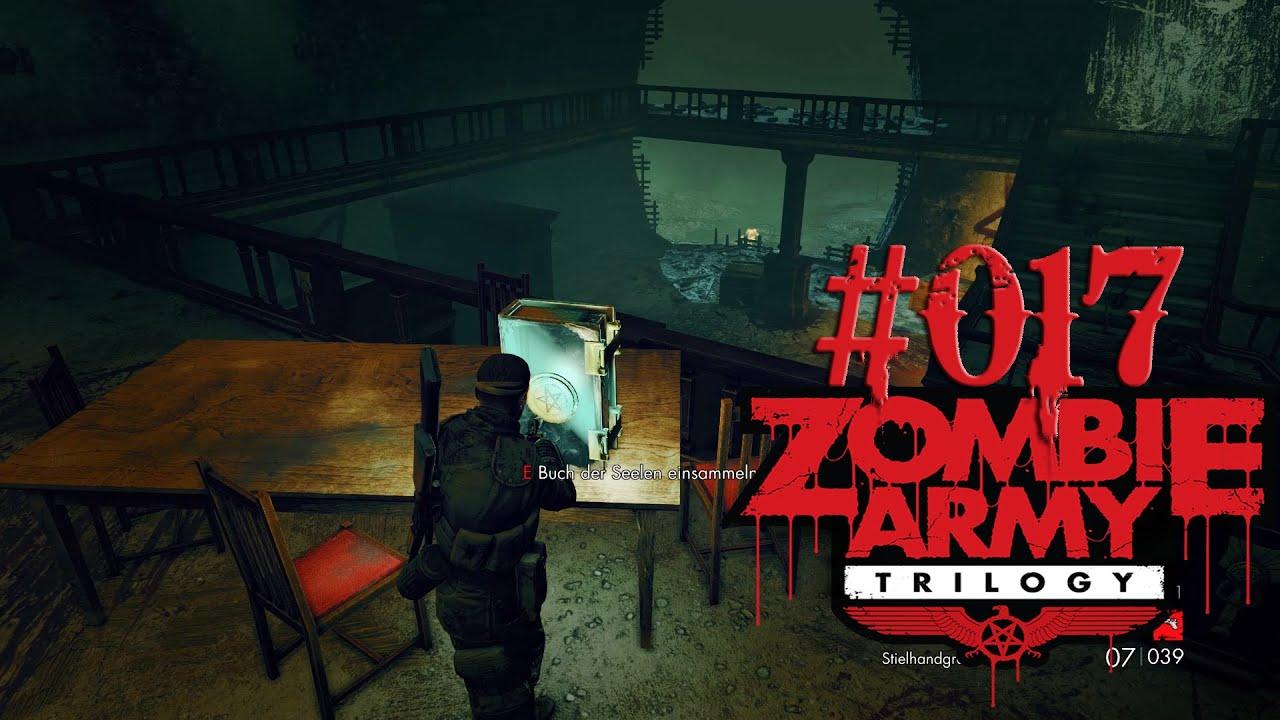 "Zombie Army Trilogy |#017| ""Das Buch der Seelen"" | Let's Play | GTX ..."