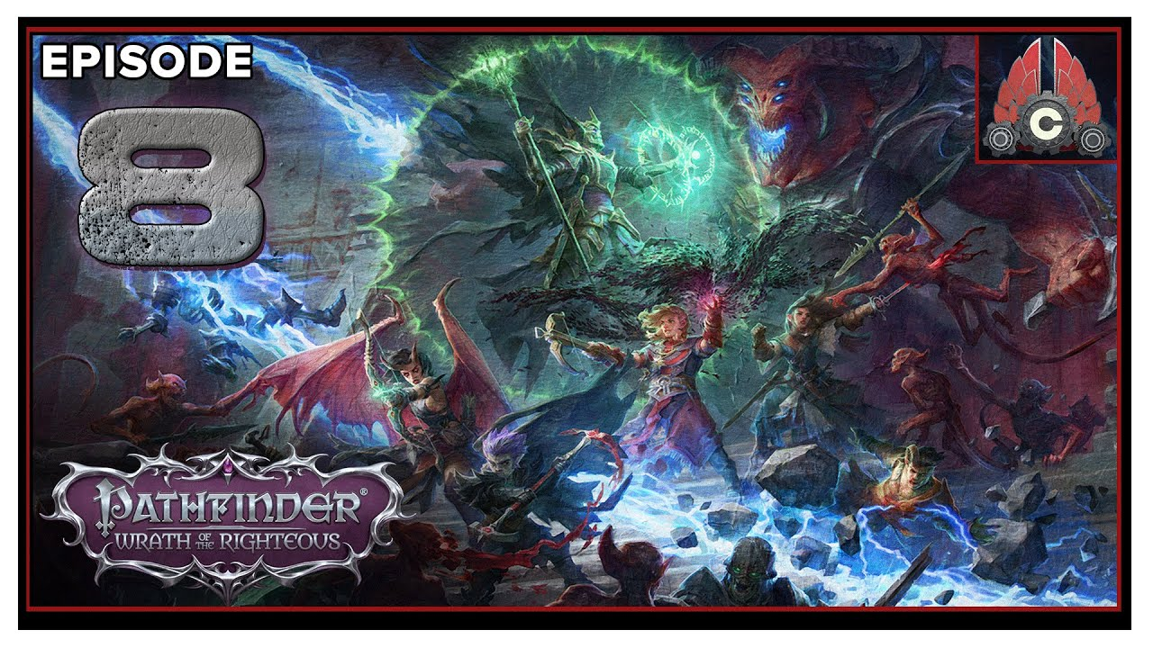 CohhCarnage Plays Pathfinder: Wrath Of The Righteous (Aasimer Deliverer/Hard) - Episode 8