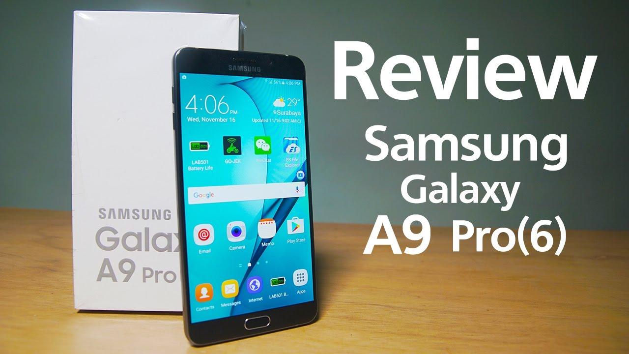 Review Samsung A9 Pro 2016 - Besar dan Lega - YouTube